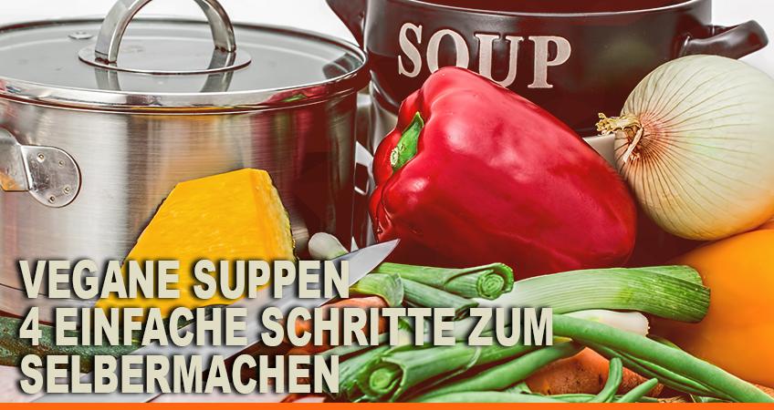 Vegane-Suppen-4-einfache-Schritte-zum-Selbermachen