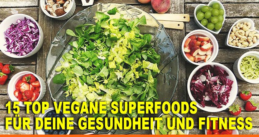 15-TOP-vegane-Superfoods-–-Für-Deine-Gesundheit-und-Fitness