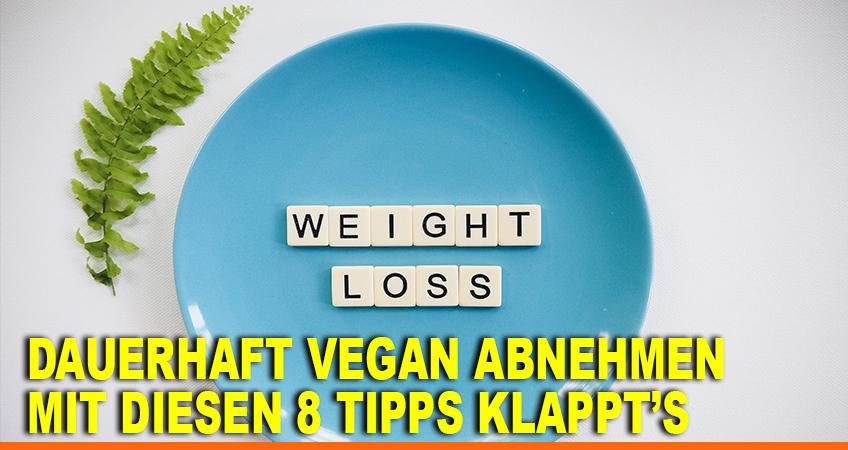 Dauerhaft-vegan-abnehmen-–-Mit-diesen-8-Tipps-klappt