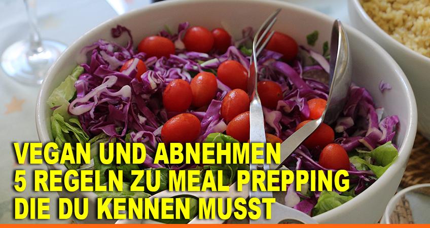 Vegan-und-abnehmen-–-5-Regeln-zu-Meal-Prepping-die-Du-kennen-musst