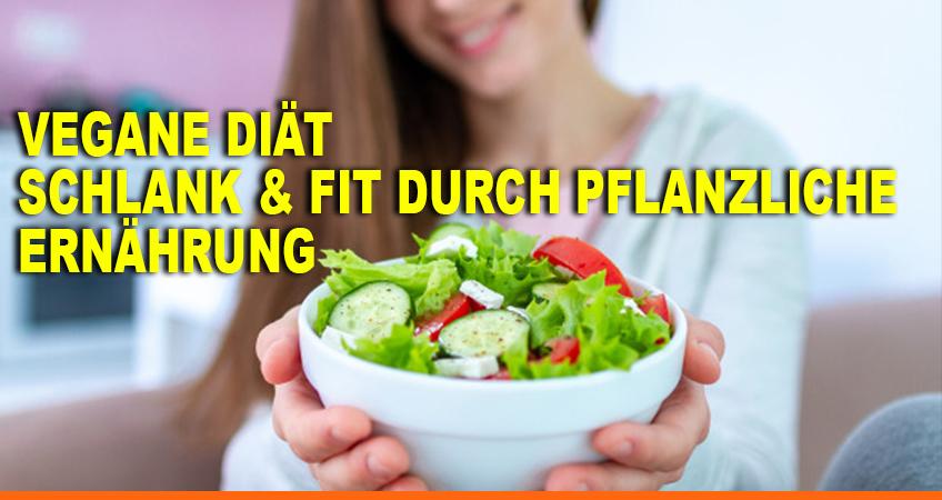Vegane-Diät-–-Schlank-&-fit-durch-pflanzliche-Ernährung