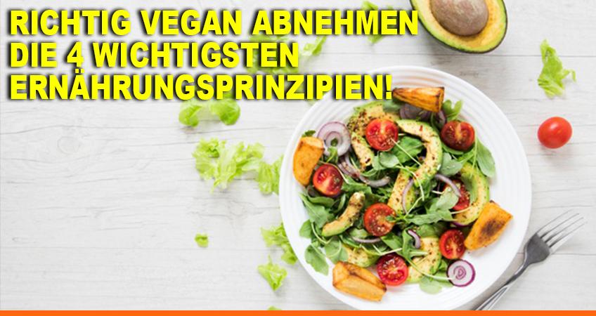 Richtig-vegan-abnehmen-–-Die-4-wichtigsten-Ernährungsprinzipien