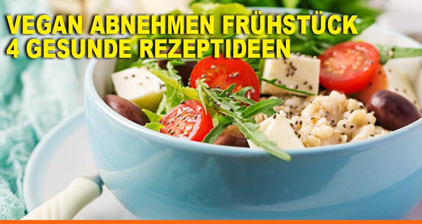 schnell abnehmen mit veganer ernährung