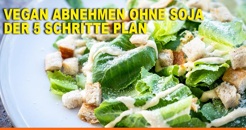 Vegan-abnehmen-ohne-Soja-–-Der-5-Schritte-Plan
