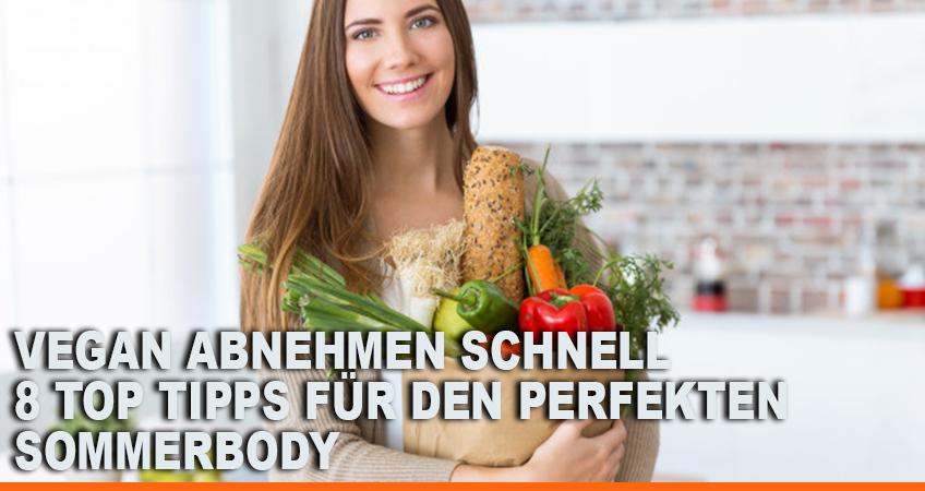 Vegan-abnehmen-schnell-–-8-Top-Tipps-für-den-perfekten-Sommerbody