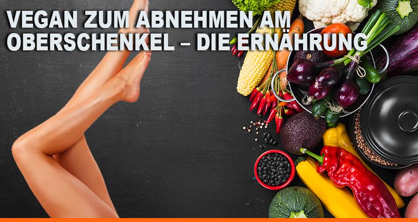 Vegan-zum-Abnehmen-am-Oberschenkel-–-Die-Ernährung