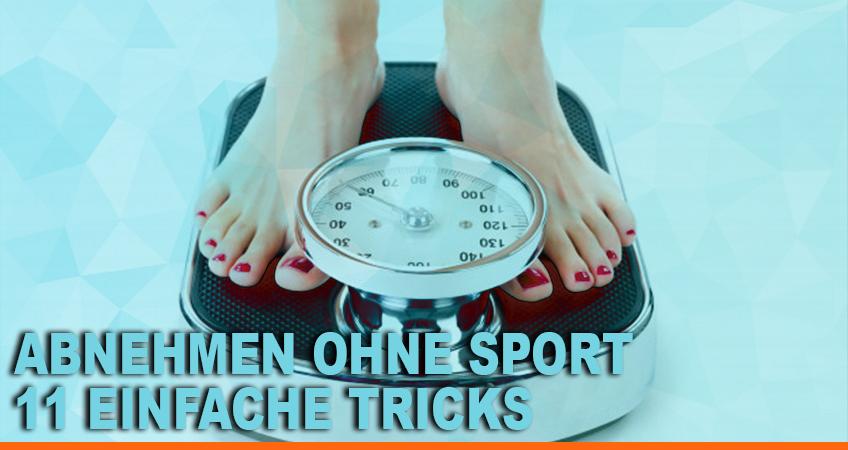 Abnehmen-ohne-Sport-–-11-einfache-Tricks