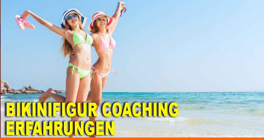 Bikinifigur-Coaching-Erfahrungen