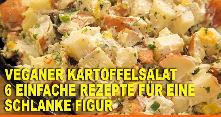 Veganer-Kartoffelsalat-–-6-einfache-Rezepte-für-eine-schlanke-Figur