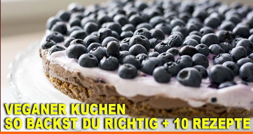Veganer-Kuchen-–-So-backst-Du-richtig--10-Rezepte