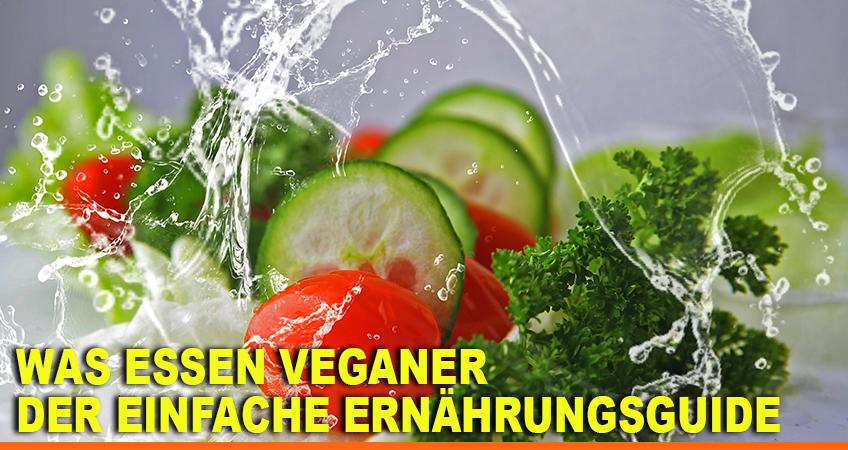 Was-essen-Veganer-–-Der-einfache-Ernährungsguide