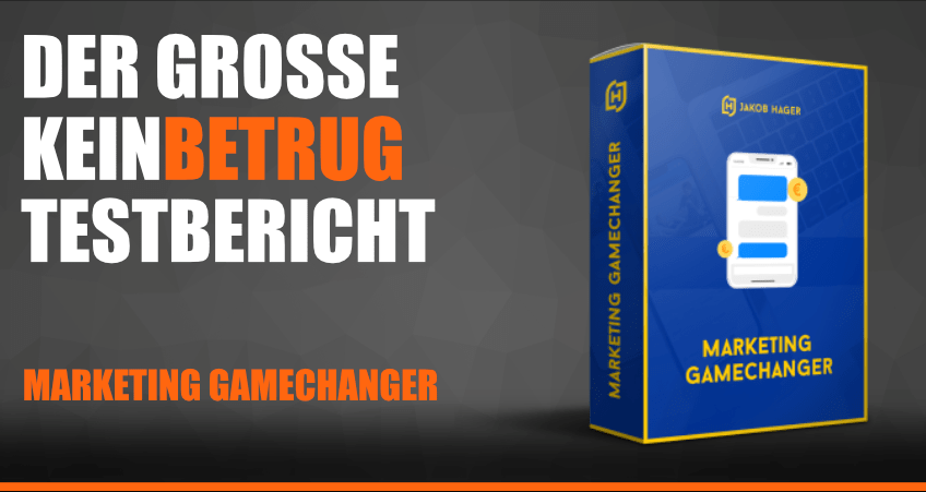 Marketing Gamechanger Test Erfahrung Jakob Hager