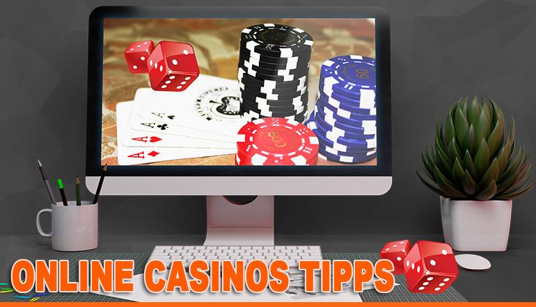 Online-Casinos-Tipps