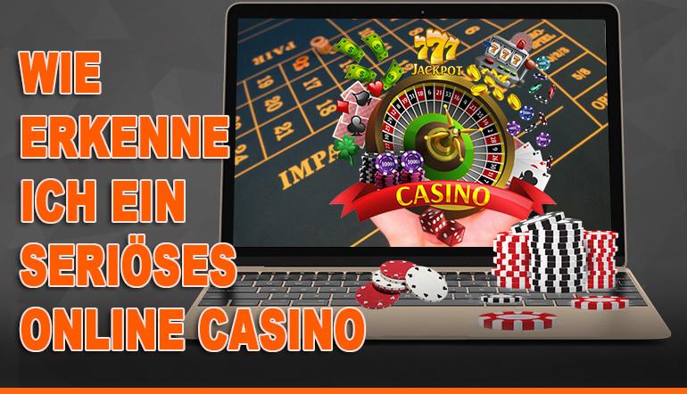 Wie-erkenne-ich-ein-serioses-Online-Casino