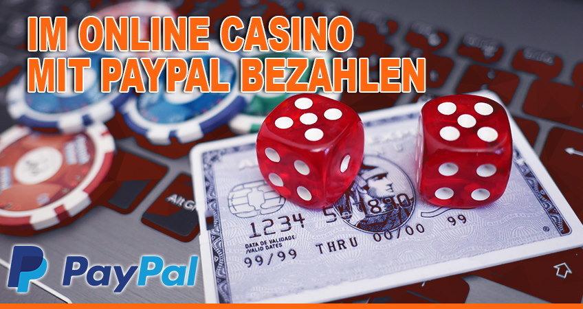 Im Online Casino mit PayPal bezahlen