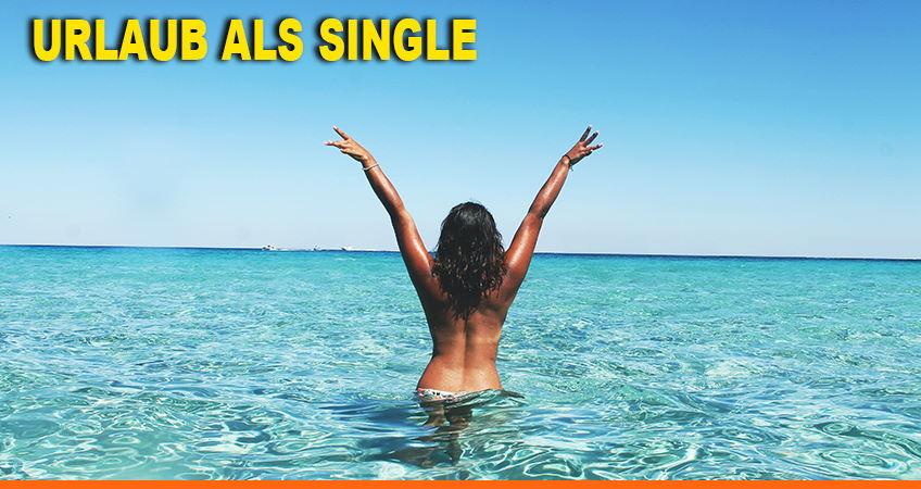 Urlaub als Single