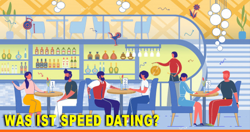 Was ist Speed Dating